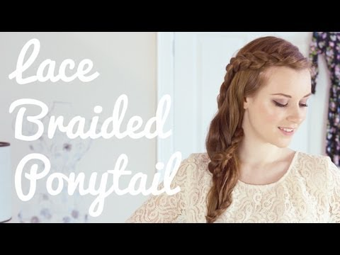 Lace Braided Ponytail Hair Tutorial – video