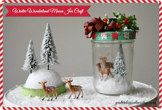 Winter Wonderland Mason Jar Craft | From Yesterday On Tuesday