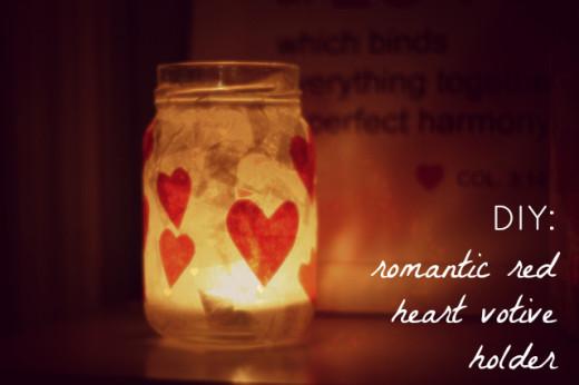 DIY: Romantic Red Heart Votive Holder   Valentines Day Ideas