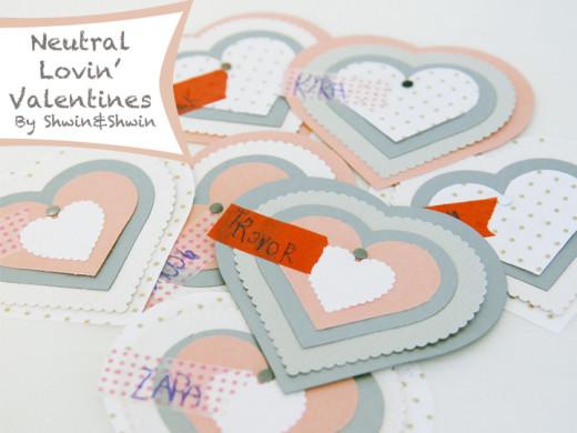 Neutral Lovin' Valentines with Shwin & Shwin