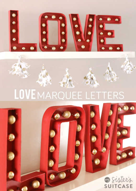 DIY Marquee Letters for Valentines (and Christmas!)