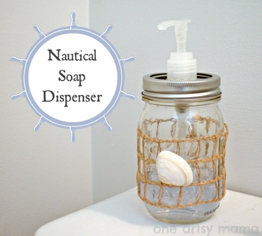 DIY Nautical Soap Dispenser: One Artsy Mama