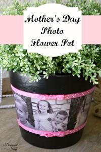 Mother's Day Photo Flower Pot   DIY