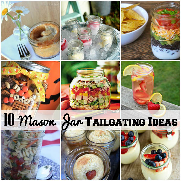 10 Mason Jar Tailgating Food Ideas Diy Diy Crafts